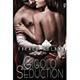 Gigolo Seduction ~ Fierce Dolan