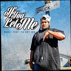 If You Let Me (feat. Ya Boy Mo)