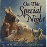 On This Special Night ~ Claire Freedman