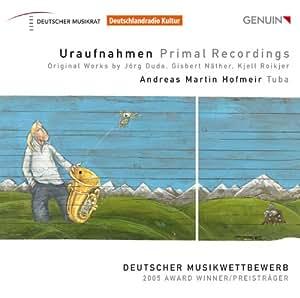 Uraufnahmen für Tuba - Deutscher Musikwettbewerb 2005