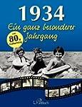 1934: Ein ganz besonderer Jahrgang
