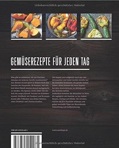 Hauptsache Gemüse: Abwechslungsreiche Rezepte mit und ohne Fleisch