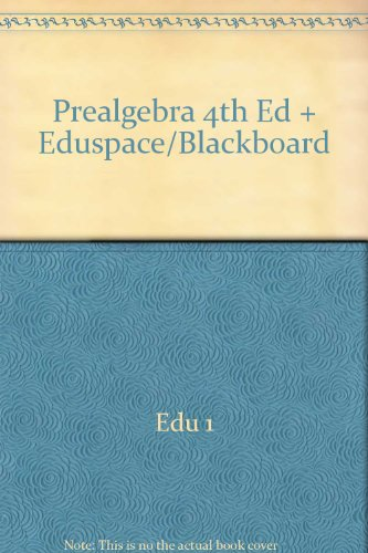 Prealgebra 4th Ed + Eduspace/Blackboard
