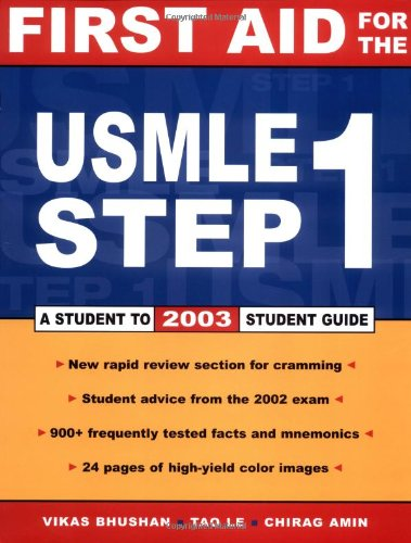 First Aid for the USMLE Step 1: 2003