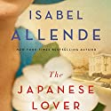 The Japanese Lover (       UNABRIDGED) by Isabel Allende Narrated by Joanna Gleason