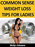 51gfVa4uK7L. SL160 Common Sense Weight Loss Tips For Ladies