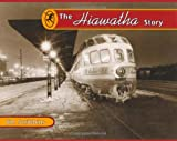 The Hiawatha Story (Fesler-Lampert Minnesota Heritage)
