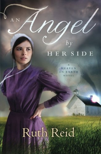 Image of An Angel by Her Side (A Heaven On Earth Novel)