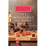 Physiology of Tasteby Jean Anthelme Brillat...