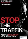 Stop the Traffik: People Shouldn't Be Bought & Sold (0745953603) by Blair, Cherie