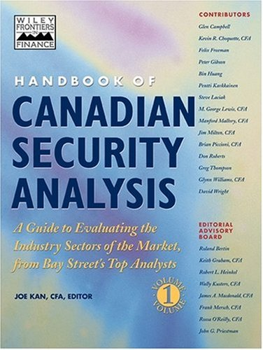 Handbook of Canadian Security Analysis: A Guide to Evaluating the Industry Sectors of the Market, from Bay Street's Top