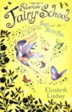 Elizabeth Lindsay Bugs and Butterflies (Silverlake Fairy School)