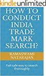 How to conduct India Trade Mark Searc...