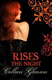 Colleen Gleason Rises the Night (Gardella Vampire Chronicles)