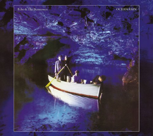 Echo & The Bunnymen - Ocean Rain (Expanded & Remastered) - Zortam Music