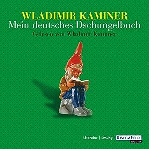 Mein deutsches Dschungelbuch Hörbuch