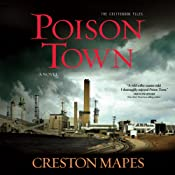 Poison Town: The Crittendon Files, Book 2 | [Creston Mapes]
