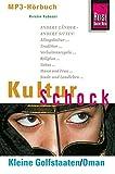 Reise Know-How H�rbuch KulturSchock Kleine Golfstaaten/Oman: Alltagskultur, Traditionen, Verhaltensregeln, ...