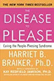 img - for The Disease To Please: Curing the People-Pleasing Syndrome book / textbook / text book