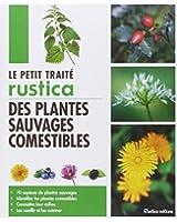Le petit traité Rustica des plantes sauvages comestibles
