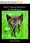 80 EFT Tapping Statements for Abandon...
