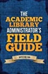 [The Academic Library Administrator's...