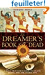 The Dreamer's Book of the Dead: A Sou...