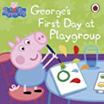 Peppa Pig: George's First Day at Play...