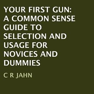 Your First Gun Audiobook
