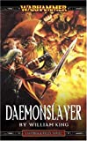 Daemonslayer (A Gotrek & Felix novel) (0671783890) by King, William