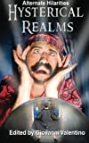 img - for Hysterical Realms (Alternate Hilarities) (Volume 3) book / textbook / text book