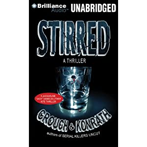 Stirred - J.A. Konrath & Blake Crouch