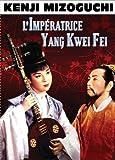 echange, troc L'impératrice Yang Kwei Fei