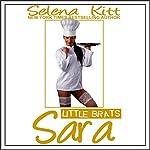 Little Brats: Sara | Selena Kitt