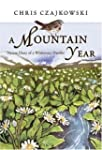 A Mountain Year: Nature Diary of a Wi...