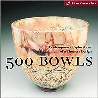500 Bowls par Suzanne Tourtillott