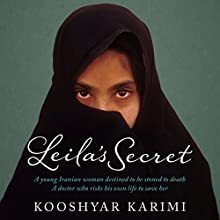 Leila's Secret Audiobook by Kooshyar Karimi Narrated by Joseph Nisha, Raj Sidhu