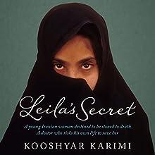 Leila's Secret Audiobook by Kooshyar Karimi Narrated by Joseph Nisha, Raj Sidhu