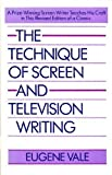 img - for The Technique of Screen and Television Writing (A Touchstone book) book / textbook / text book
