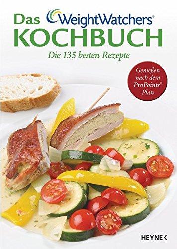 das-weight-watchers-kochbuch-die-135-besten-rezepte-geniessen-nach-dem-propoints-plan