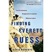 Finding Everett Ruess: The Life and Unsolved Disappearance of a Legendary Wilderness Explorer   Livre audio Auteur(s) : David Roberts Narrateur(s) : Arthur Morey