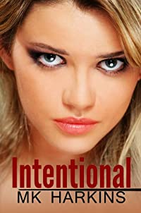 (FREE on 6/10) Intentional by MK Harkins - http://eBooksHabit.com