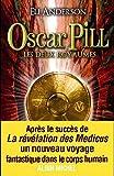 "Afficher ""Oscar Pill n° 2 Les Deux royaumes"""