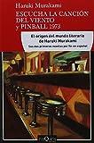 Escucha la canción del viento y Pinball 1973 (Spanish Edition)