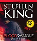 Stephen King Blood and Smoke