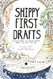img - for Shippy First Drafts: A Collection of Travel Essays from 112 Days at Sea book / textbook / text book