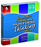 img - for Strategies for Developing Higher-Order Thinking Skills: Grades 3-5 book / textbook / text book