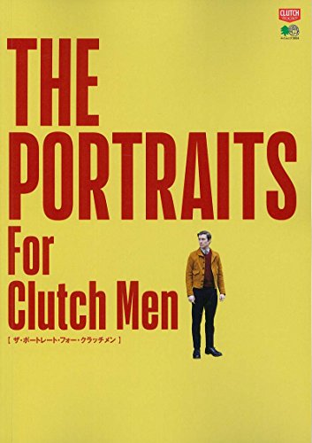 CLUTCH BOOKS THE PORTRAITS For Clutch Men 大きい表紙画像
