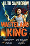 Wasteland King (Gallow and Ragged)