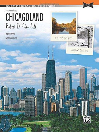 Chicagoland (Duet Recital Suite)
